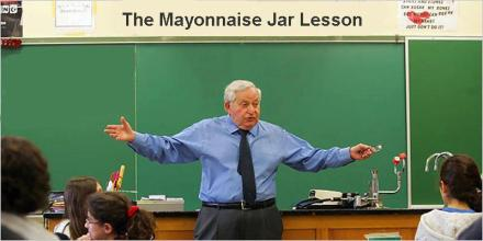 The Mayonnaise Jar Lesson